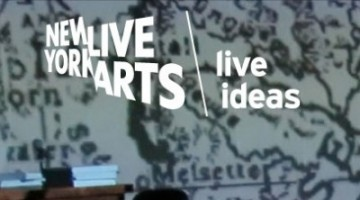 """Series: """"Live Ideas,"""" New York Live Arts in partnership with ArteEast"""