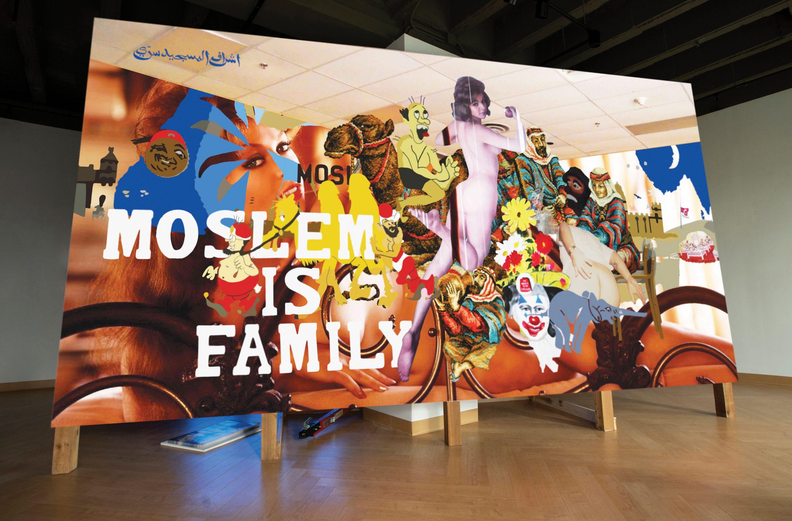Moslem is Family, 2019, Vinyl billboard, 17 x 9 ft