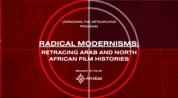RADICAL MODERNISMS: RETRACING ARAB AND NORTH AFRICAN HISTORIES